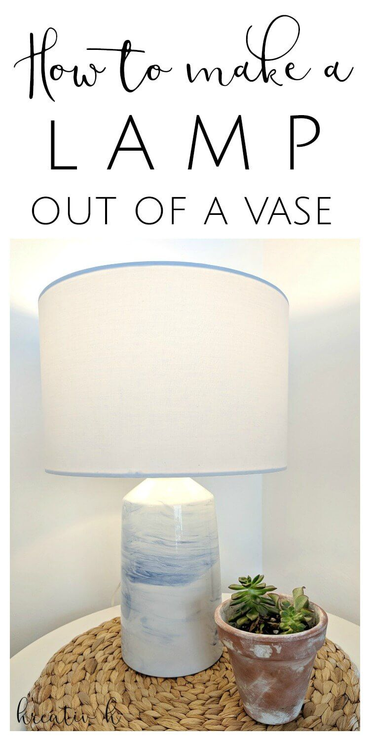 How To Make A Lamp Out Of A Vase Kreativk Make A Lamp Lamp