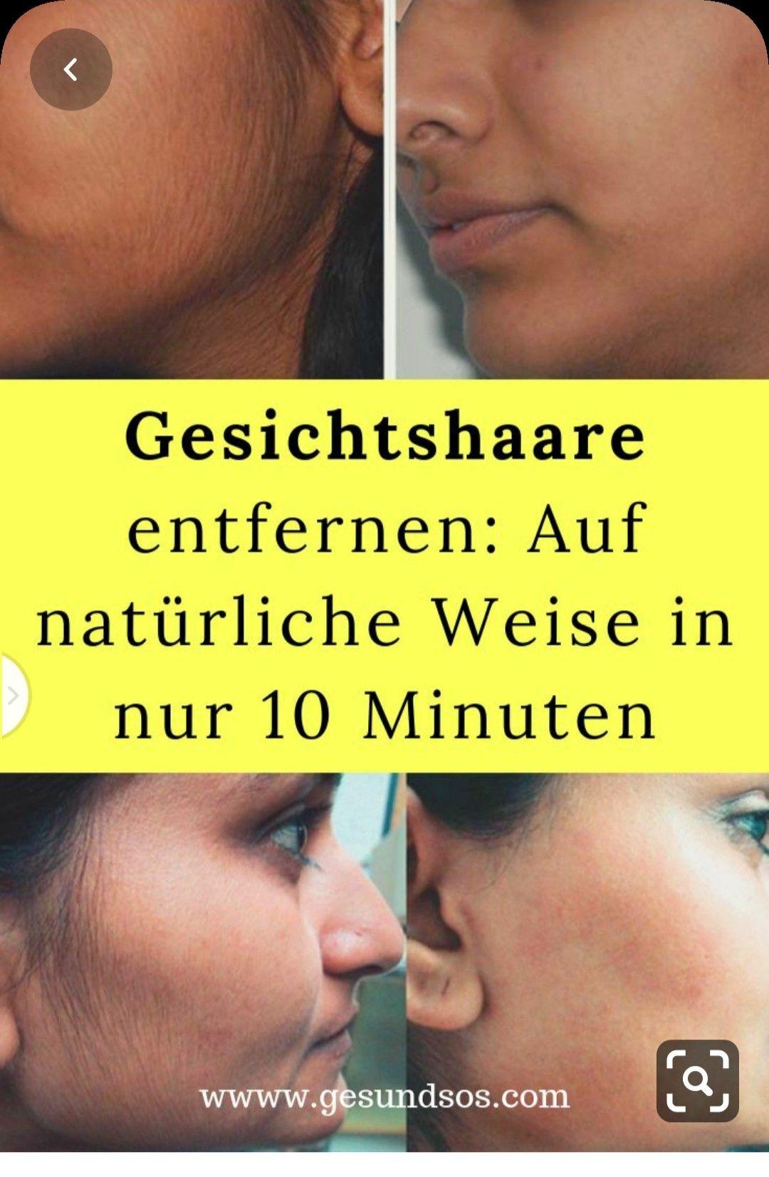 Gesichtshaare Entfernen Auf Natürliche Weise In Nur 10 Minuten Gesichtshaare Entfernen Gesicht Frisches Gesicht