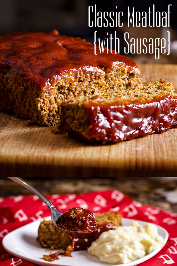 Classic Meatloaf With Sausage Recipe In 2020 Meatloaf Sausage Meatloaf Classic Meatloaf