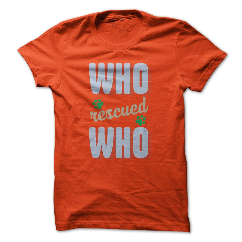 This shirt makes a great gift for you and your family who rescued