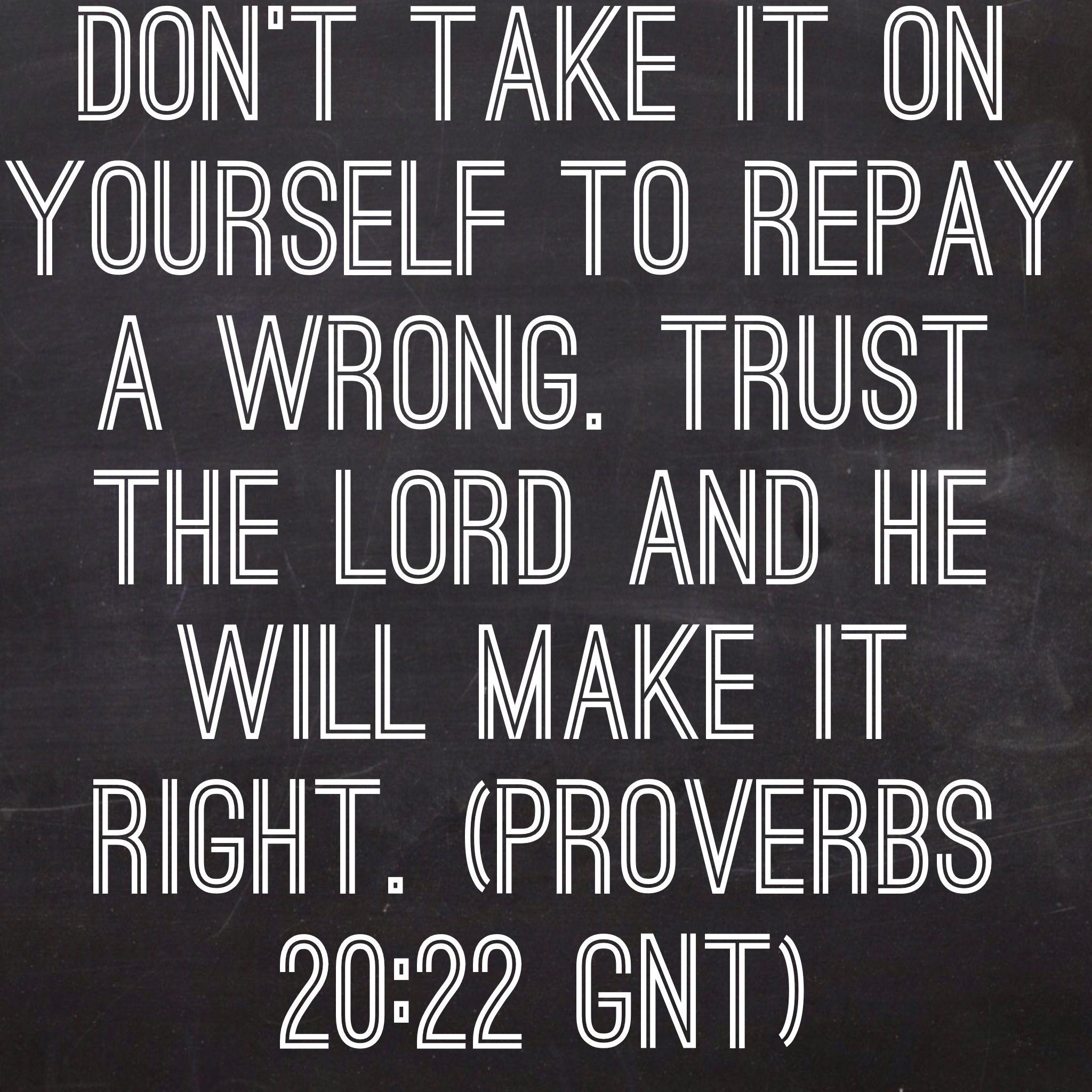 Bible Quotes Revenge: Revenge Is God, Alone!