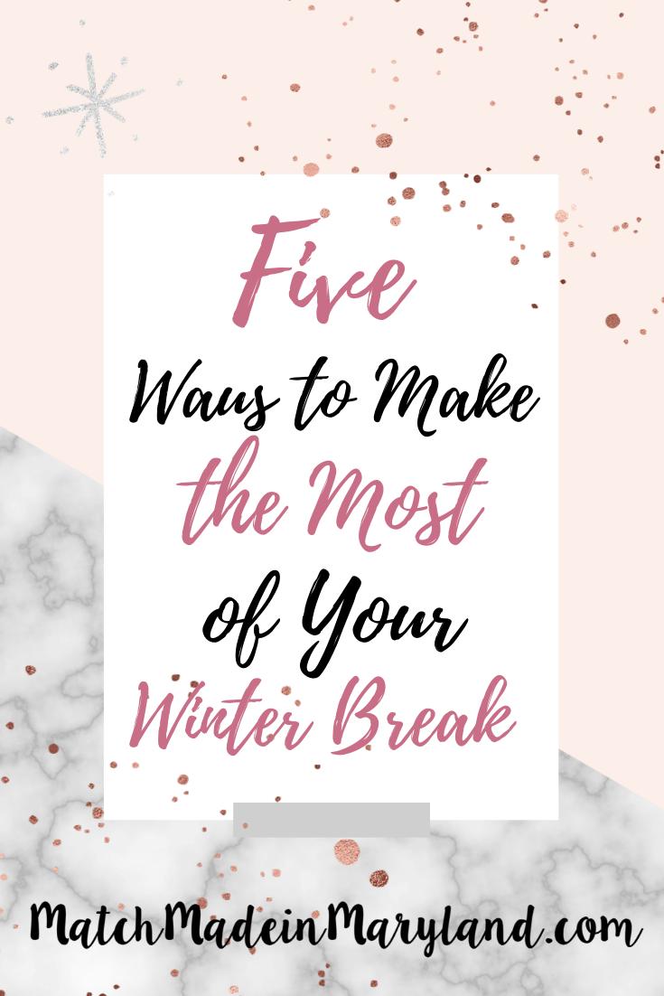 Photo of Fünf Möglichkeiten, um Ihre Winterpause optimal zu nutzen Made in Maryland Match