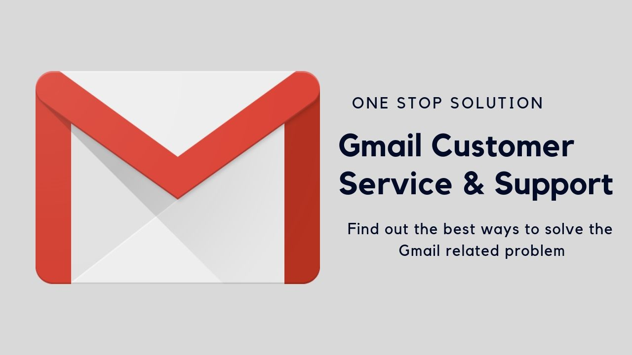 Gmail Customer Service Get The Best Technical Support Support Services Customer Service Gmail