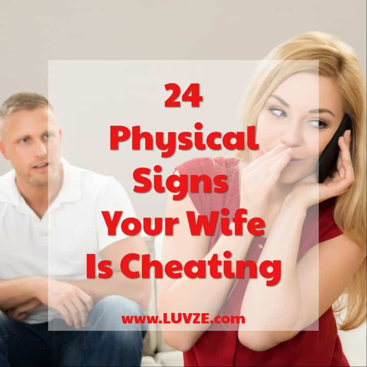 24 Physical Signs Your Wife Is Cheating So Pay Attention -8964