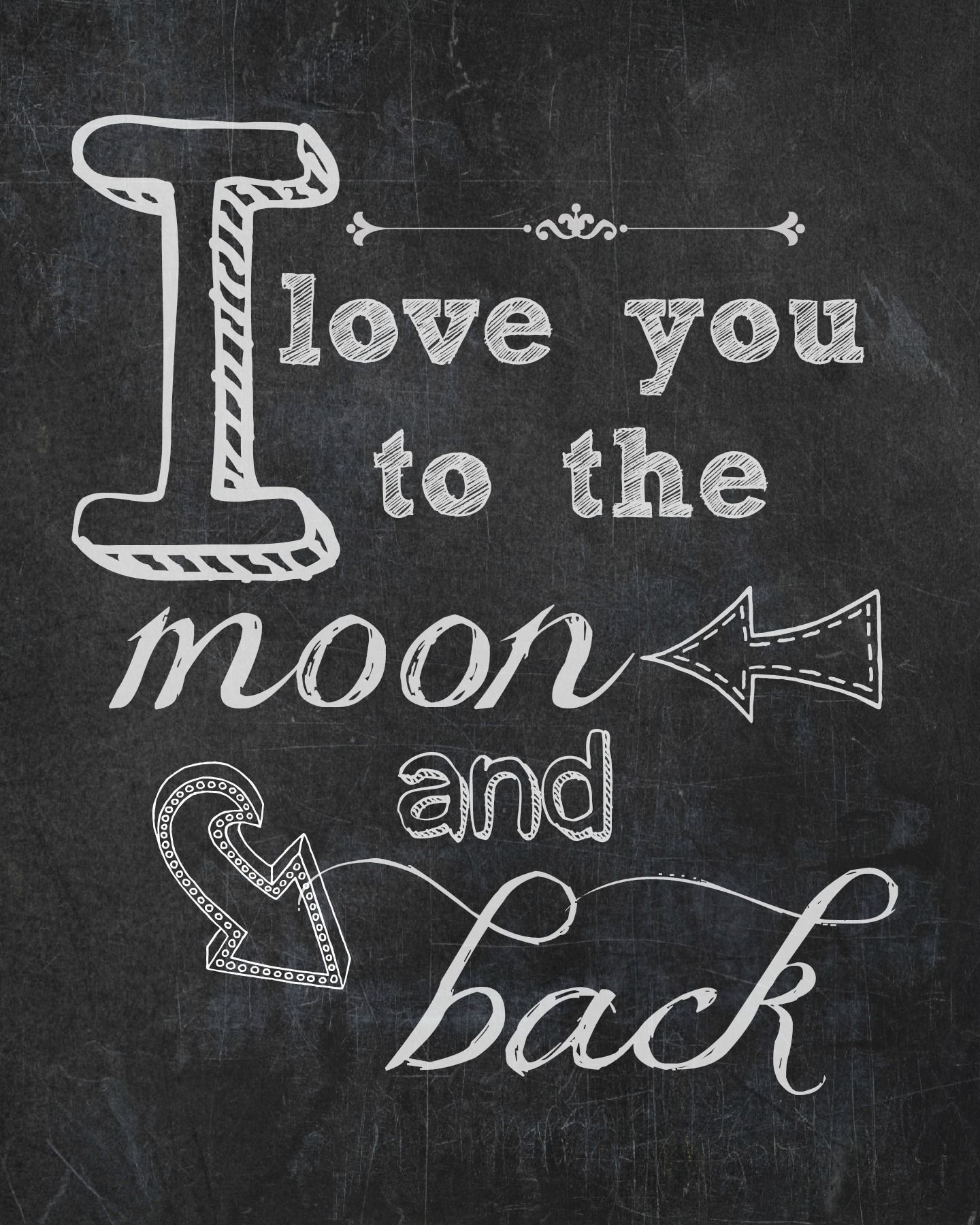 Quote I Love You To The Moon And Back I Love You To The Moon & Back Free Printable  Free Printable
