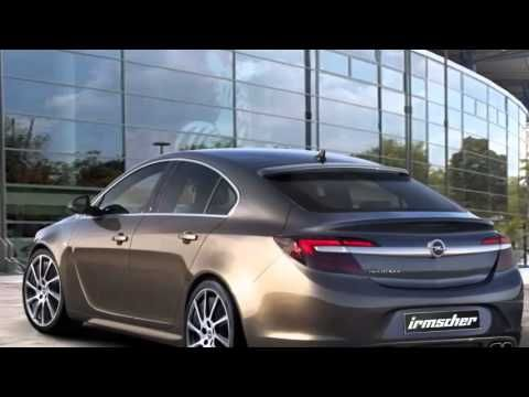 2014 Opel Insignia Redesigned Irmscher Edition With Tune Revealed Before Opel Insignia Dream Cars