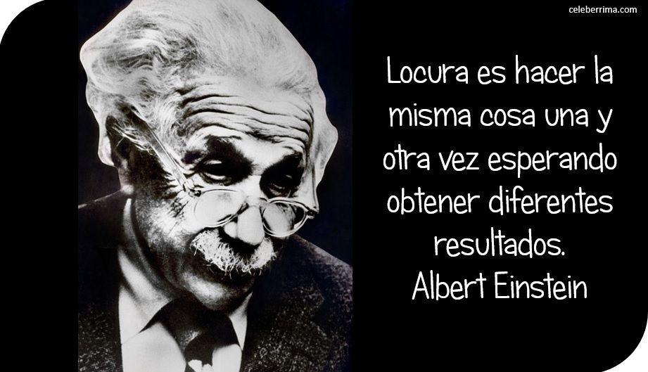 La Real Locura Einstein Frases Y Frases Irónicas