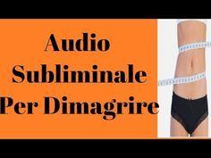 Audio subliminale Per Dimagrire E Raggiungere Il Peso Ideale-Riprogrammazione Inconscia