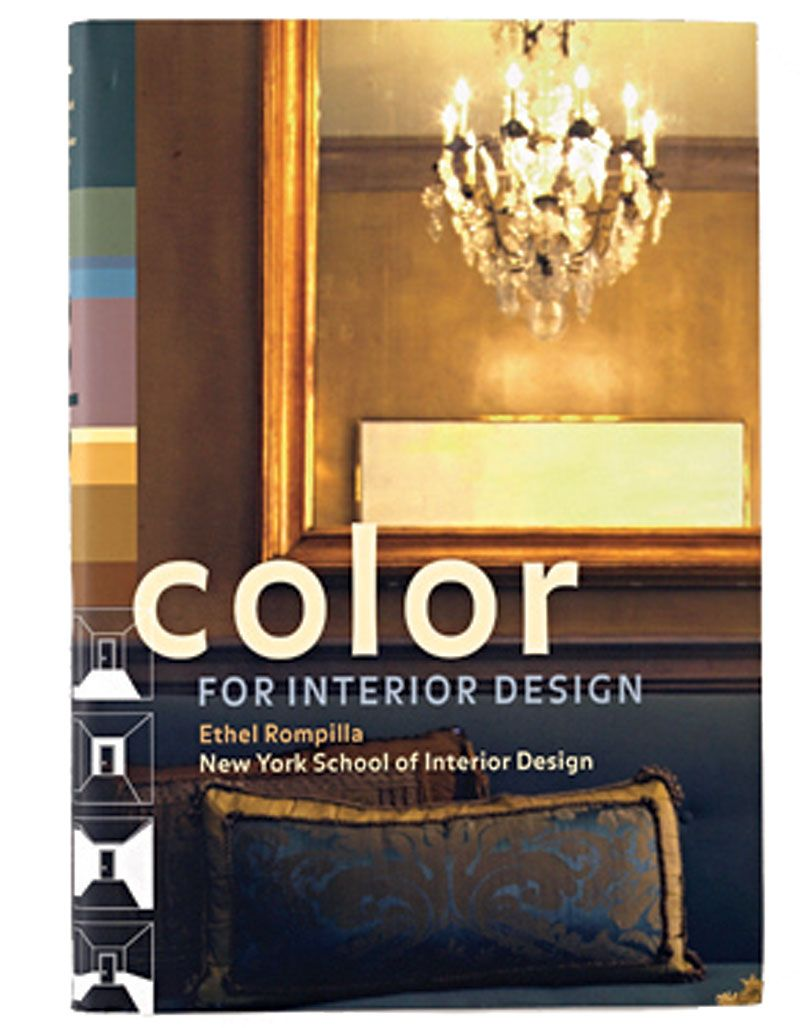 Color For Interior Design By Ethel Rompilla And New York School Of