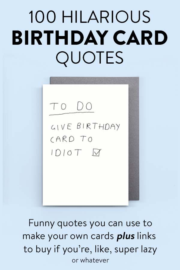 100 Hilarious Quote Ideas For Diy Funny Birthday Cards Greeting