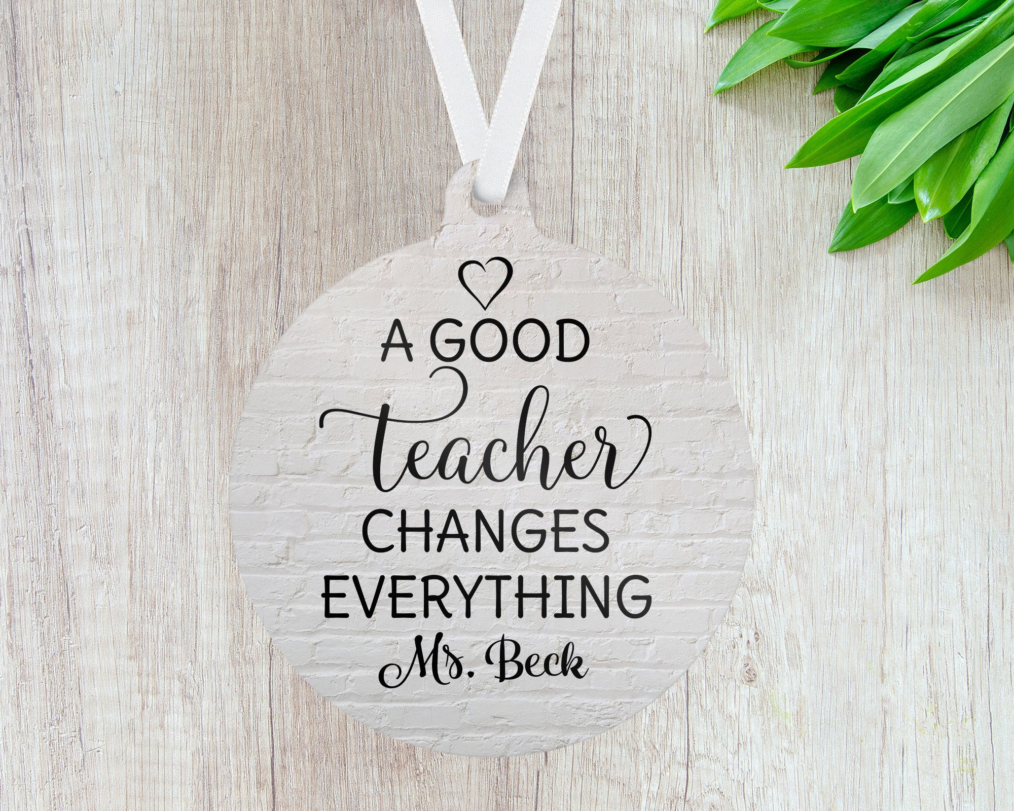 Personalized Teacher Ornament; A Good Teacher Changes Everything