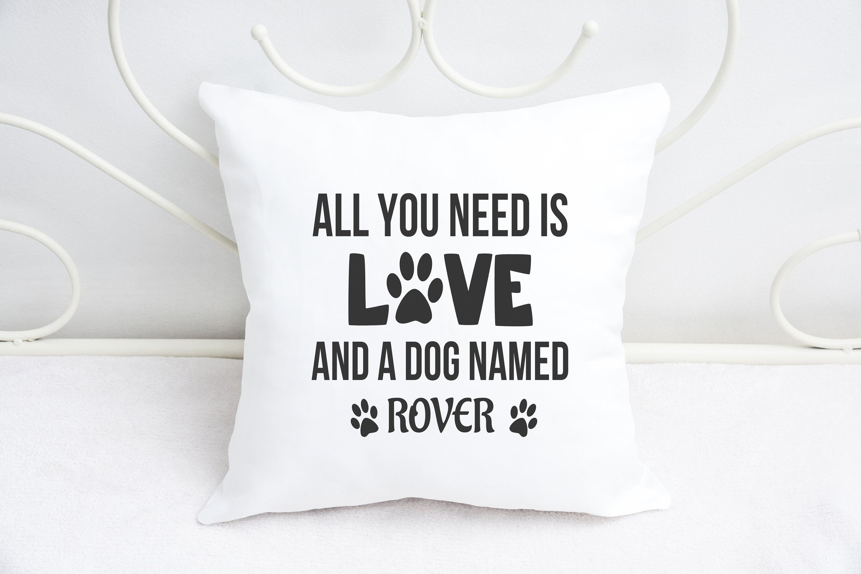 Personalised All You Need Is Love And A Dog Named Cushion Dog