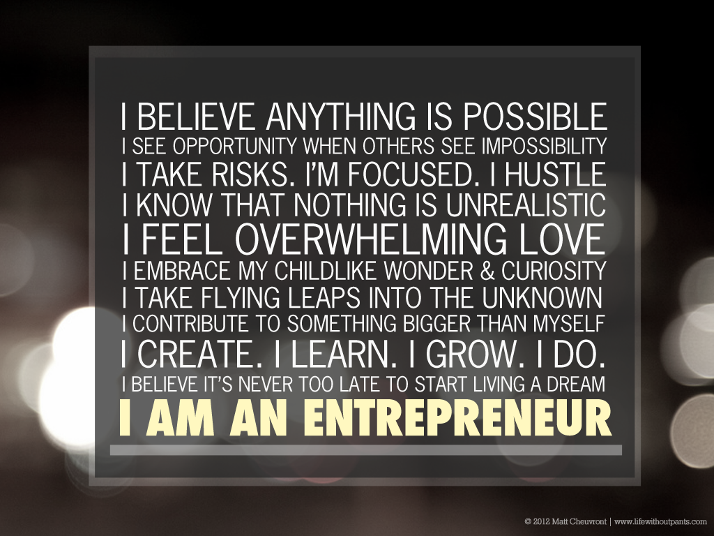 I M An Entrepreneur Entrepreneur Quotes Business Quotes Anything Is Possible
