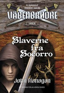 8 star out of 10 for Slaverne fra Socorro - Våbenbrødre 4 by  John Flanagan #boganmeldelse #bookreview. Read more reviews at http://www.bookeater.dk