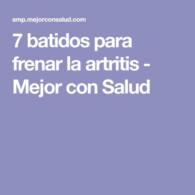 7 batidos para frenar la artritis - Mejor con Salud
