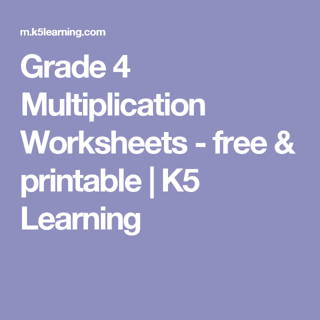Grade 4 Multiplication Worksheets - free & printable | K5 ...