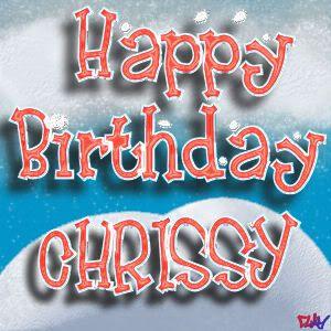 happy birthday chrissy Happy Birthday Chrissy | Happy Birthday to You! | Happy birthday  happy birthday chrissy