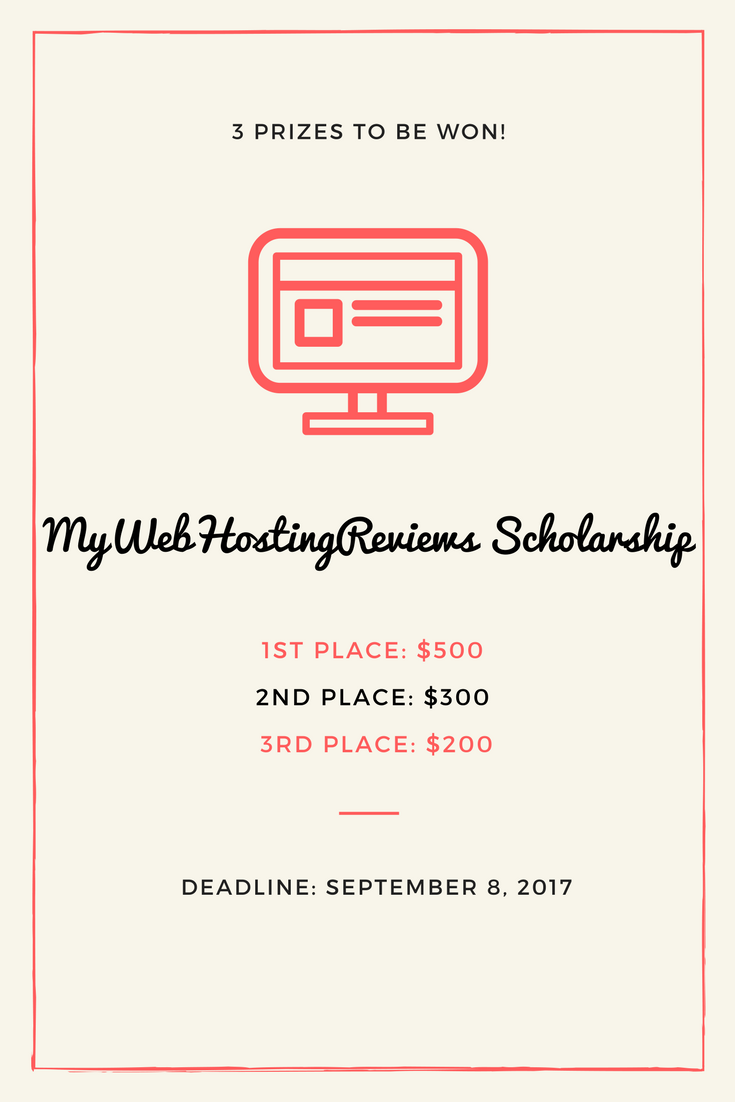 Mywebhostingreviews Is Giving Three College Students 500 300 And 200 Scholarships Collegebound Coll Scholarships College Bound Online University