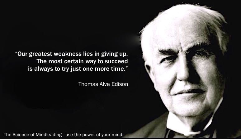 Our Greatest Weakness Lies In Giving Up The Most Certain
