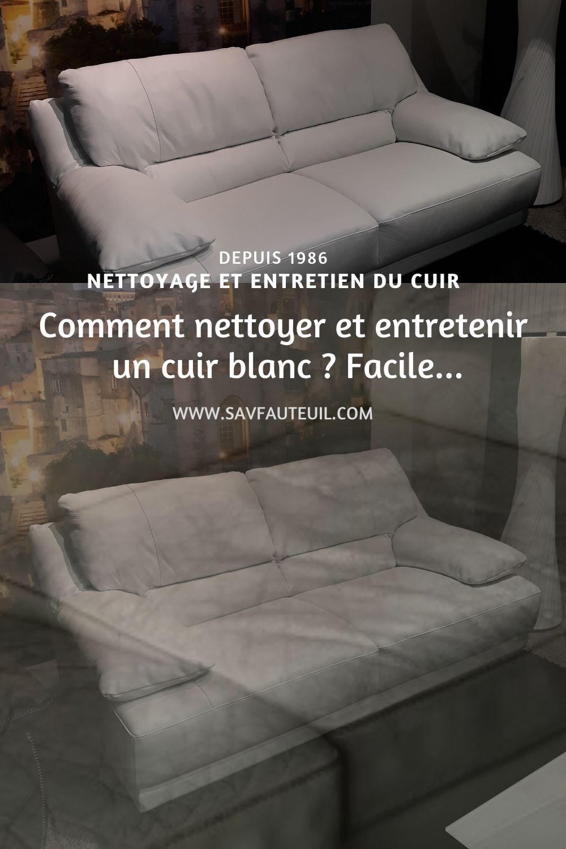 Comment Nettoyer Et Entretenir Un Cuir Blanc En 2020 Comment Nettoyer Du Cuir Nettoyer Cuir Comment Nettoyer