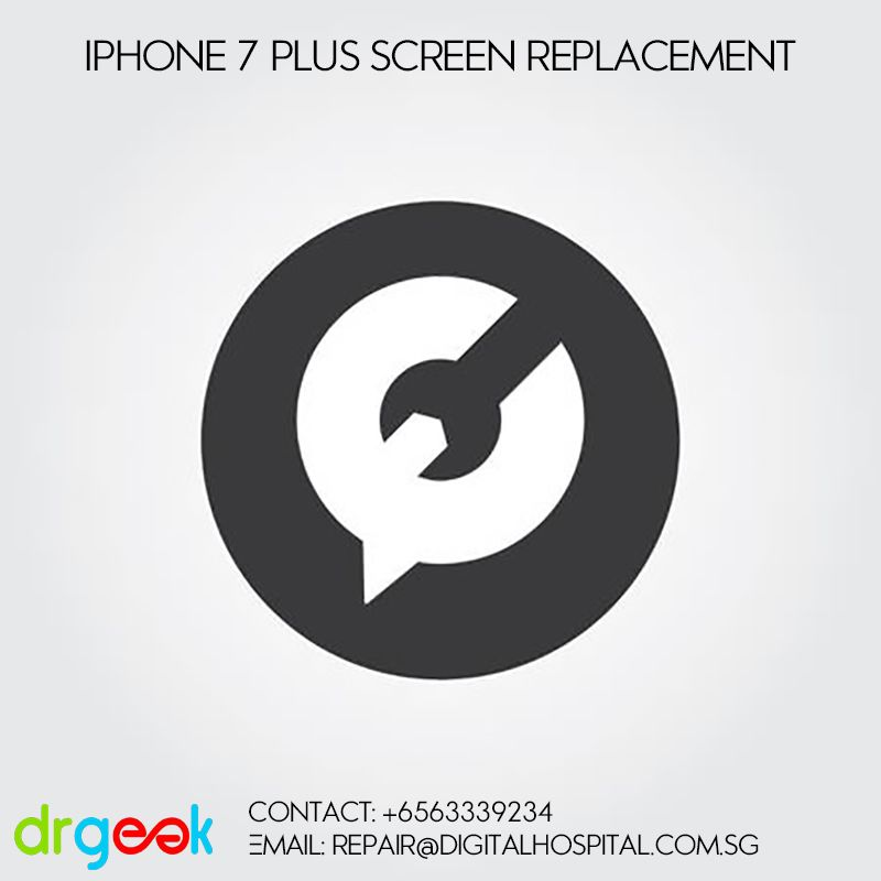 Looking For Iphone 7 Plus Screen Replacement In Singapore Contact