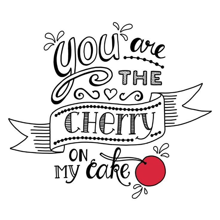 Citaten Schrijven Xxi : You are the cherry on my cake handletteren