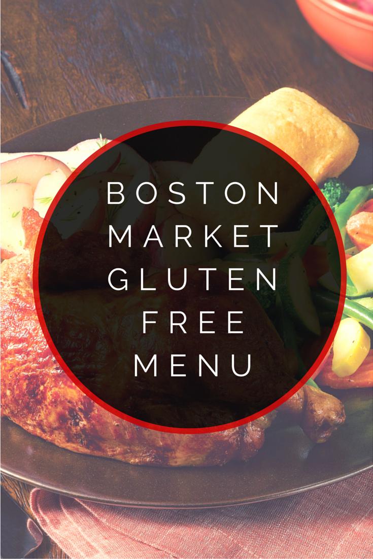 Boston Market Gluten Free Menu Glutenfree