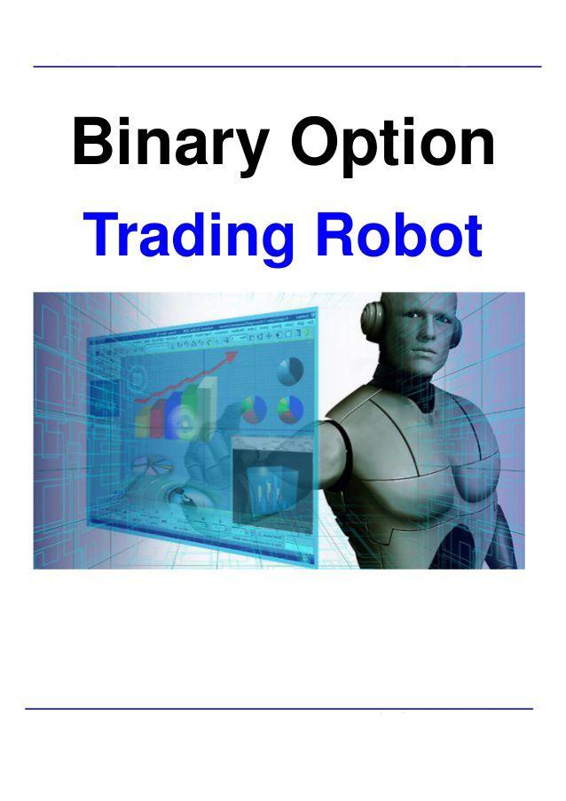 Binary Options Robot Demo | Free Auto Trading