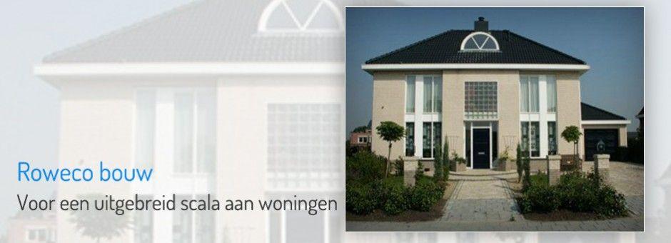 Bouw uw eigen huis met rowecobouw goedkoop zelf een huis for Goedkoop huis laten bouwen