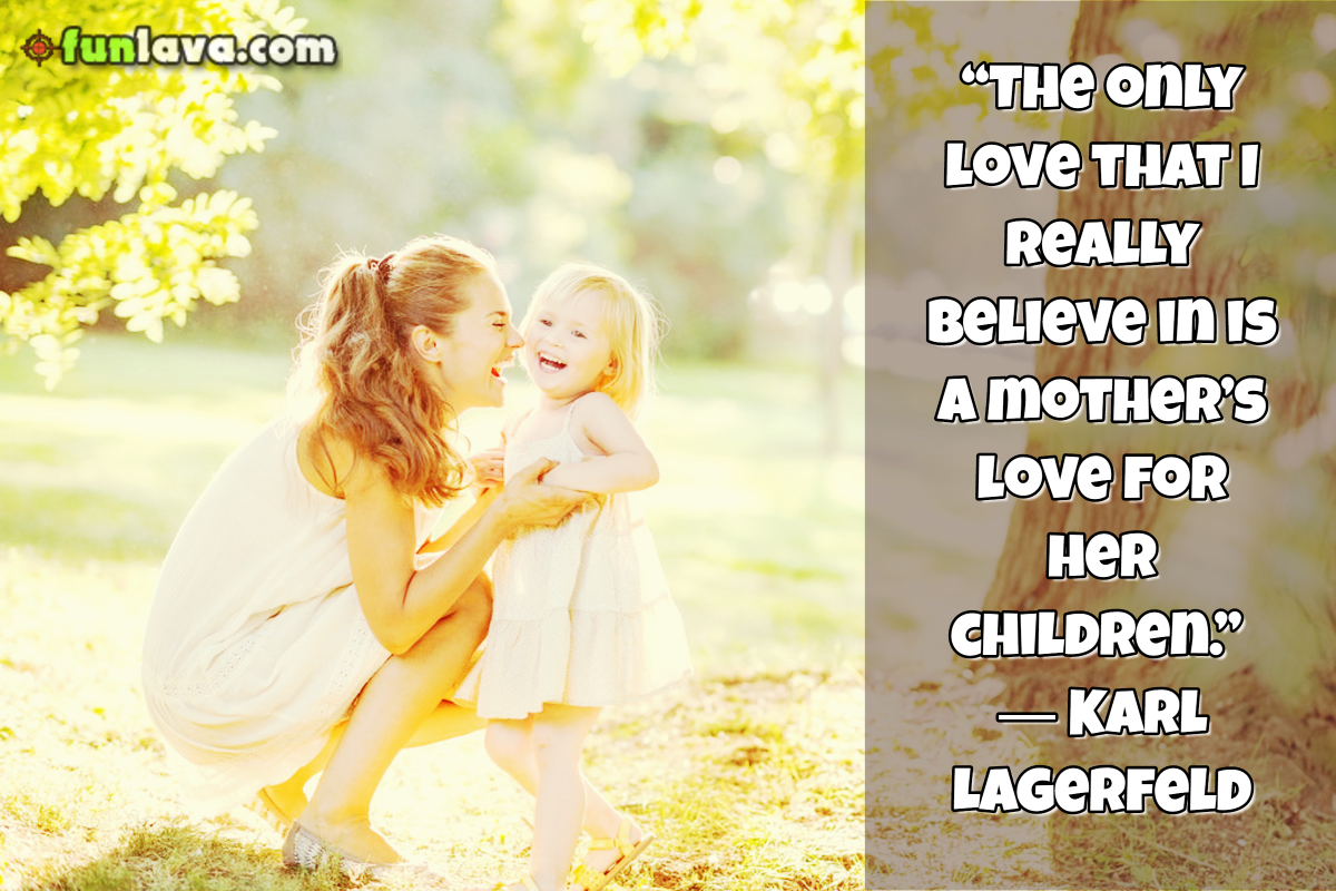 Love Quotes To Daughter Mothersloveforherchildren  Lovely Mother Daughter Quotes 30