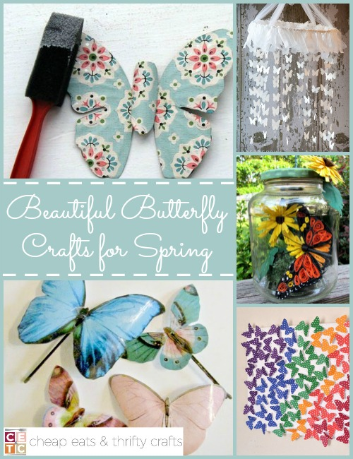 Butterfly Crafts That Look Like A Million Bucks Cheap Eats And Thrifty Crafts Butterfly Crafts Paper Butterfly Crafts Thrifty Crafts