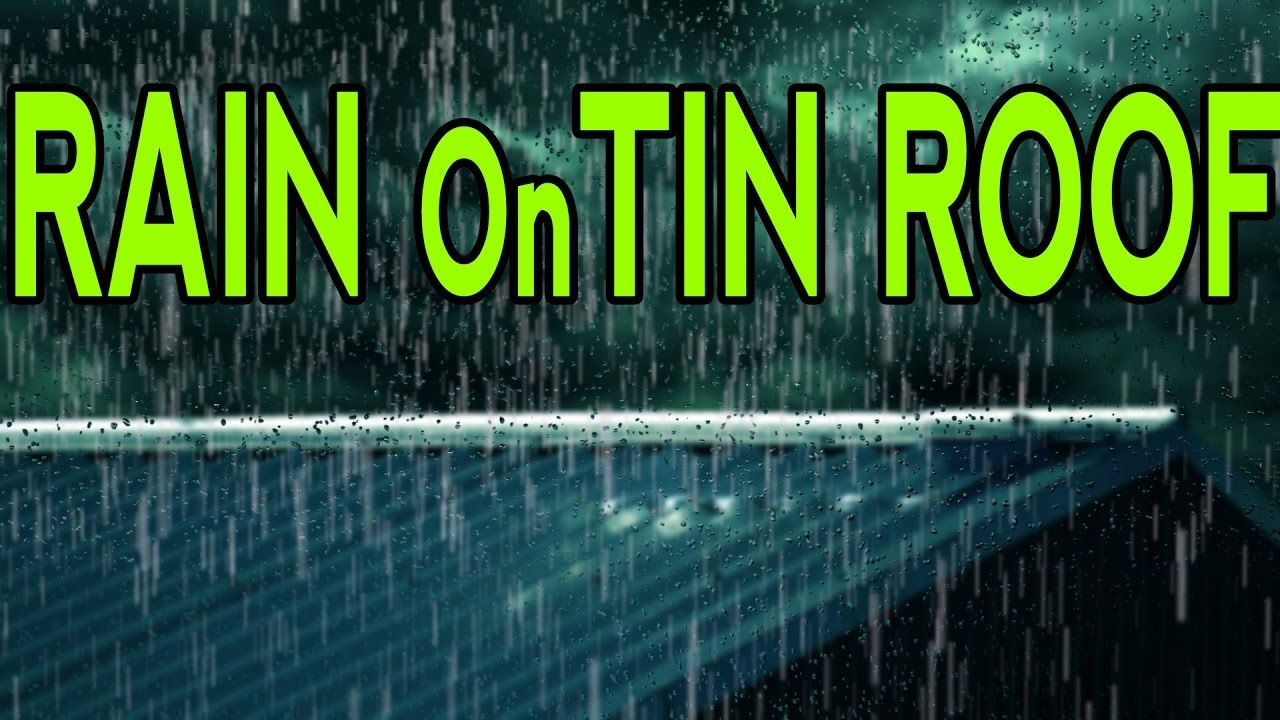 RAIN On TIN ROOF For Relaxation  Ambient Meditation and Sleep