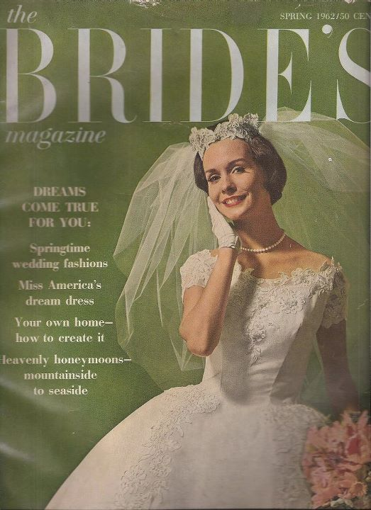 The Brides Magazine Circa 1962 Vintage Wedding Photos Bridal Weddings Dress