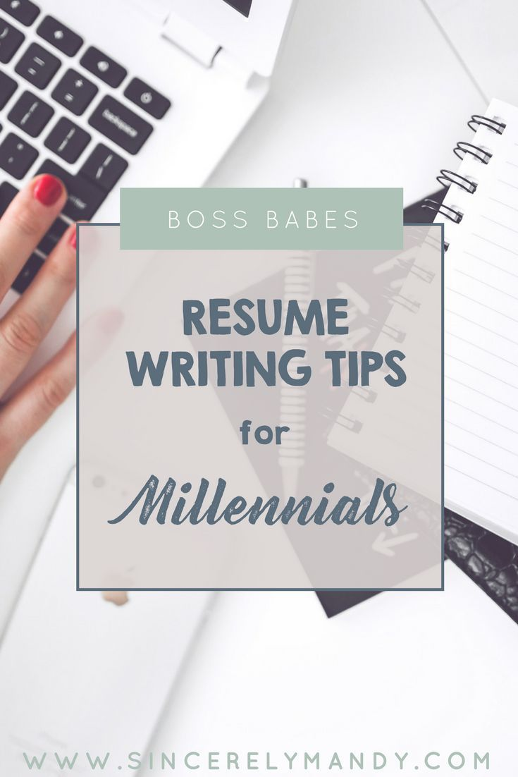 Resume Writing Tips For Millennials - How to Write a Killer Resume ...