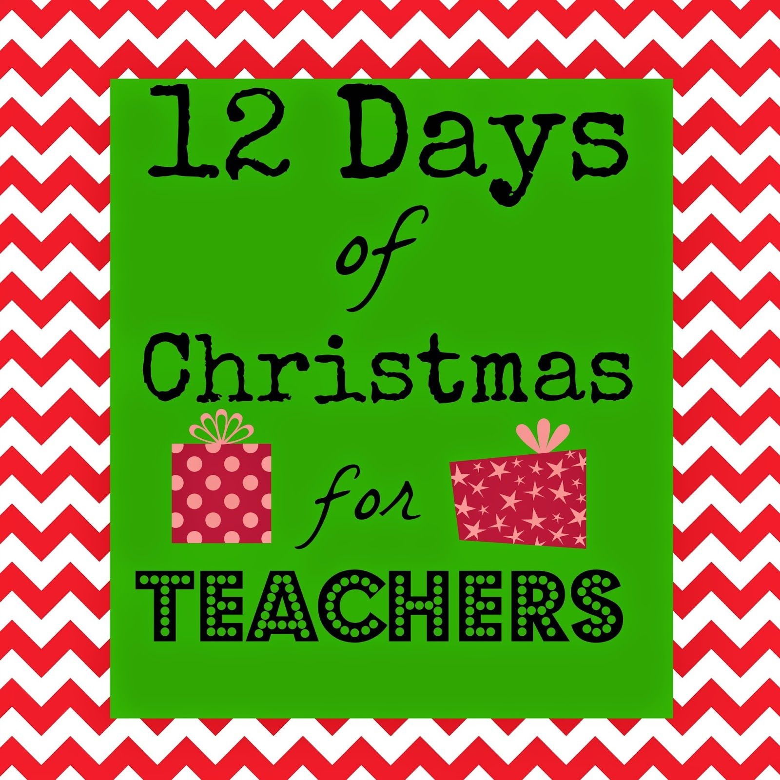 12 Days of Christmas for Teachers with FREE printable tags for EACH day. From Marci Coombs Blog