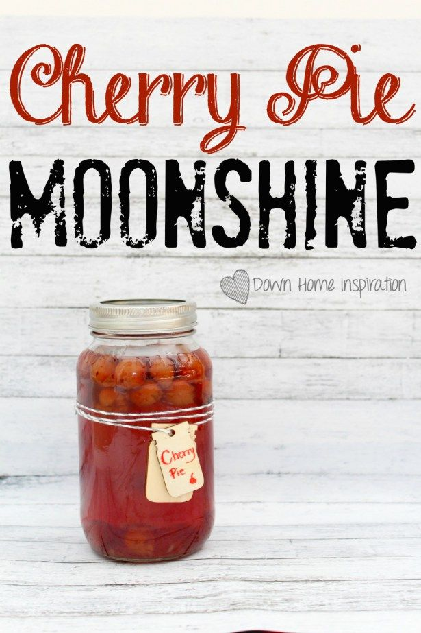 Cherry Pie Moonshine! This would be great for a Father's Day gift or a summer BBQ! - Down Home Inspiration