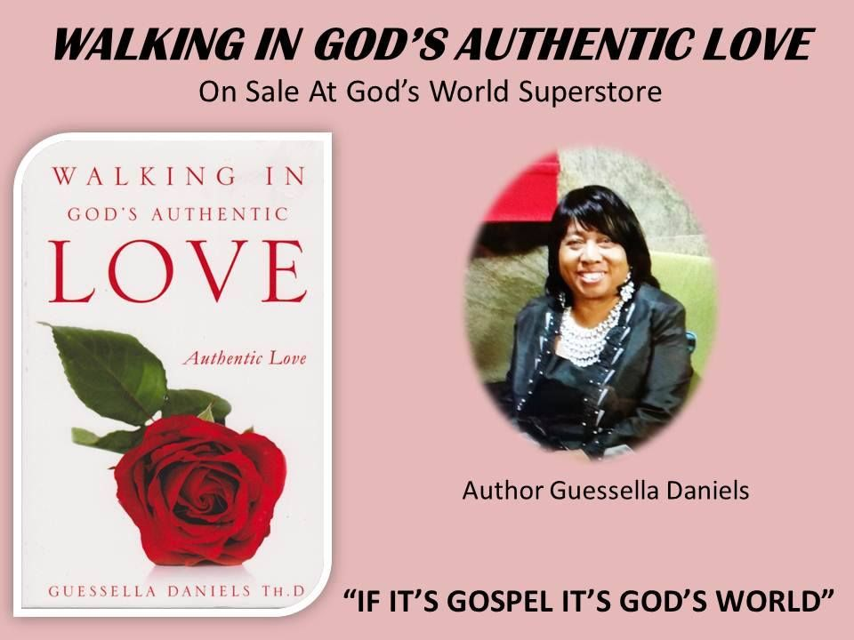 WALKING IN GODS AUTHENTIC LOVE