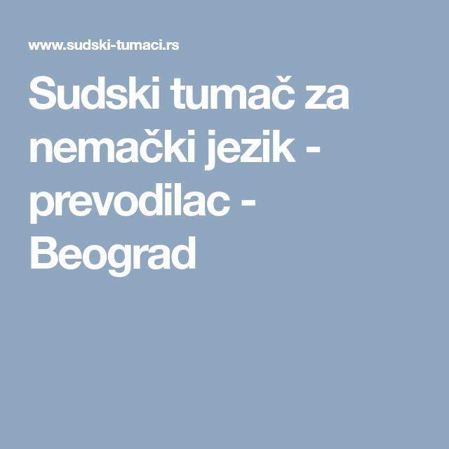 Sudski Tumač Za Nemački Jezik Prevodilac Beograd