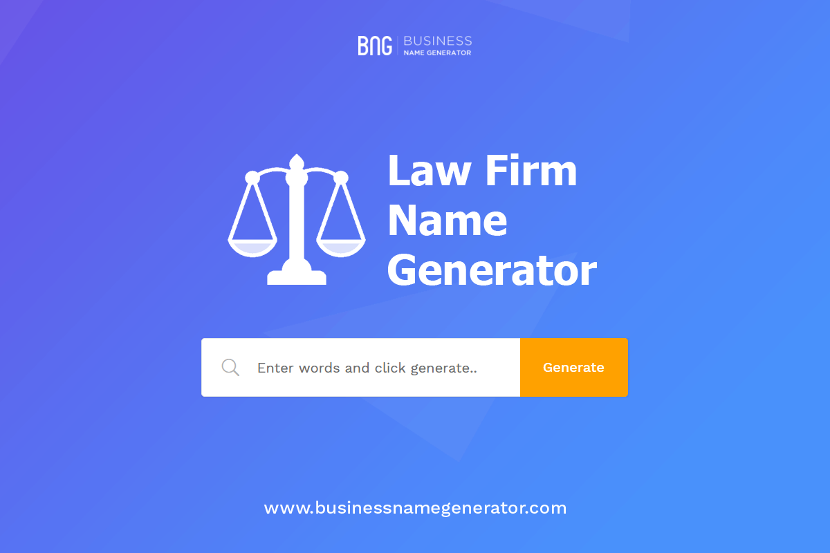 Law Firm Name Generator Ideas Business Names Law Firm Name