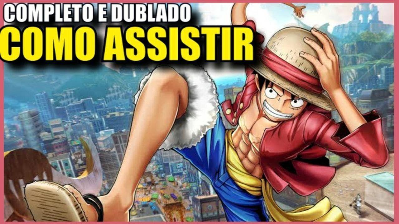 Como Assistir One Piece Dublado Online E Legendado 2020 Anime