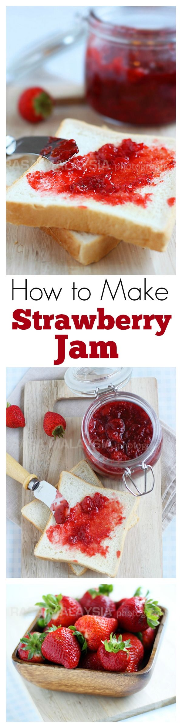How to make strawberry jam? The easiest and best homemade strawberry jam ever. Learn how | rasamalaysia.com