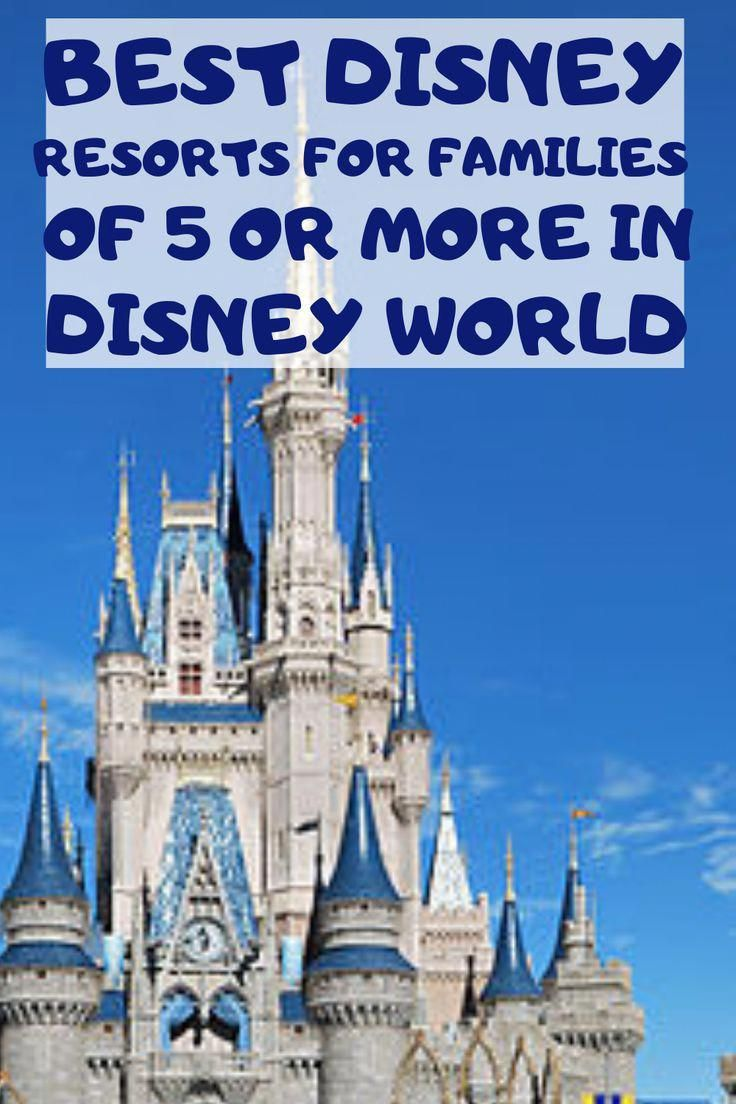Best Disney Resorts for Families of 5 or more in Walt Disney World | Chasing A Better Life | Lifestyle & Keto Guide | Travel | Keto Recipes |