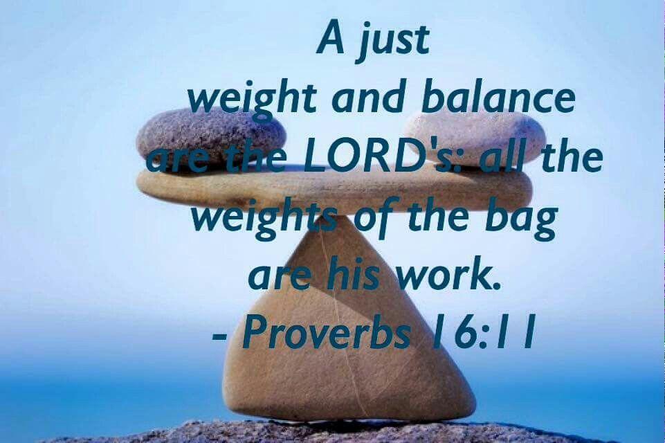 Proverbs 16:11