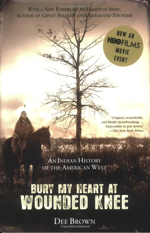 the destruction of the american indian described in the novel bury my heart at wounded knee by dee b Bury my heart at wounded knee by dee  this never-out-of-print new york times bestseller documenting the systematic destruction of the american indian.