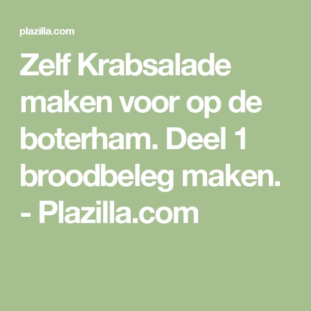 Zelf Krabsalade maken voor op de boterham. Deel 1 broodbeleg maken.  - Plazilla.com