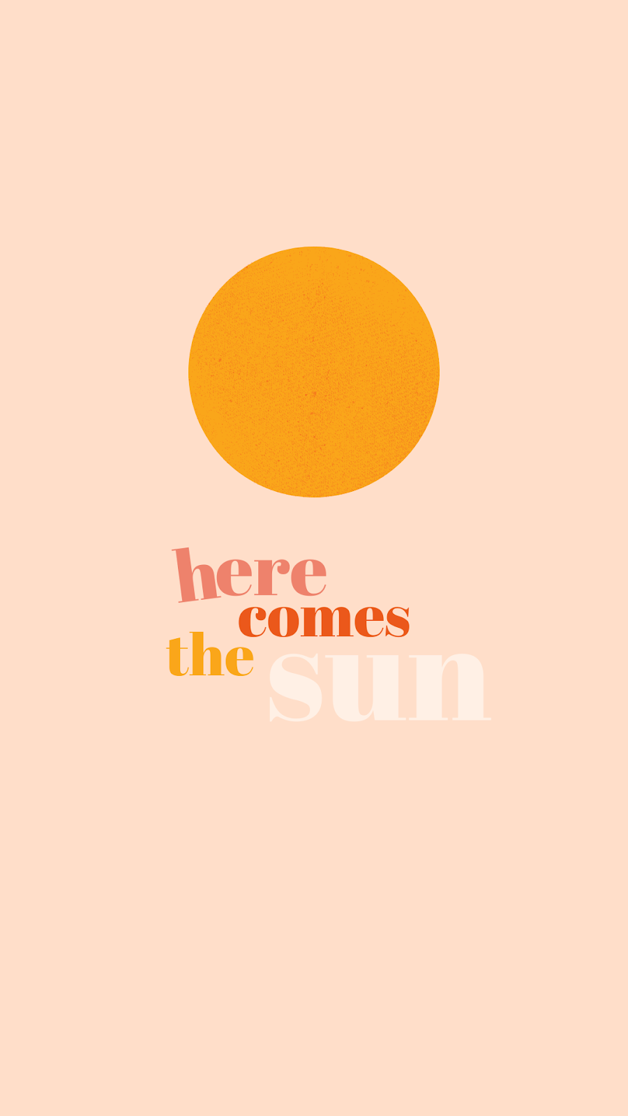 Here Comes The Sun Printable Quotes Digital Download Instant Download Printable Art Graphic Art Iphone Background Wallpaper Iphone Wallpaper Iphone Background