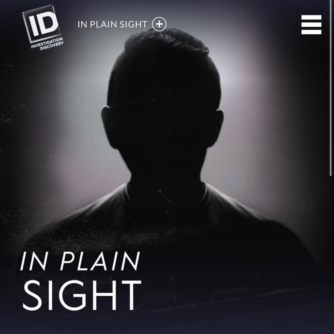 In Plain Sight Id Addict Investigation Discovery Movie