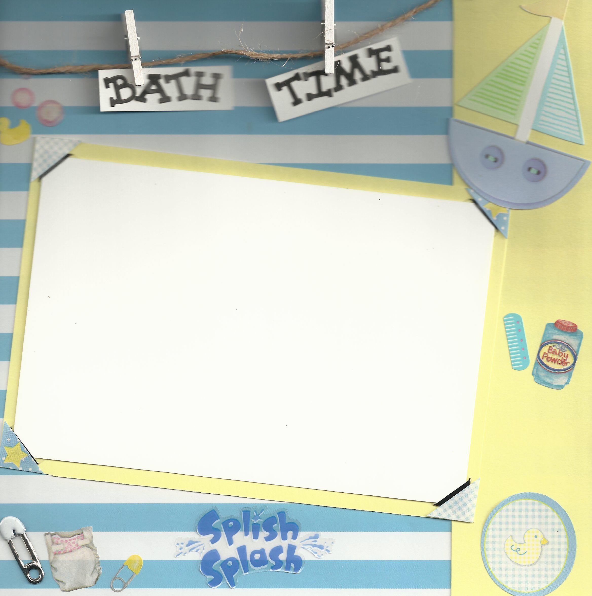 Baby scrapbook page ideas - Baby Scrapbook Page Ideas 8x8 Pages Bath Time
