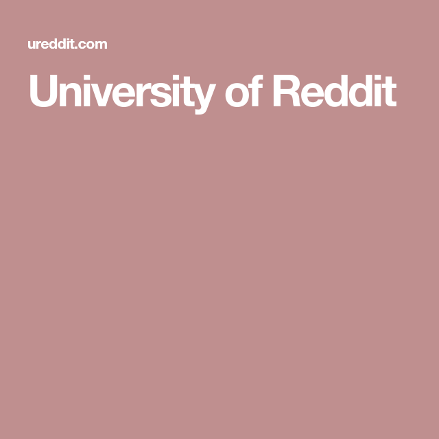 University of Reddit | Education | University, Online