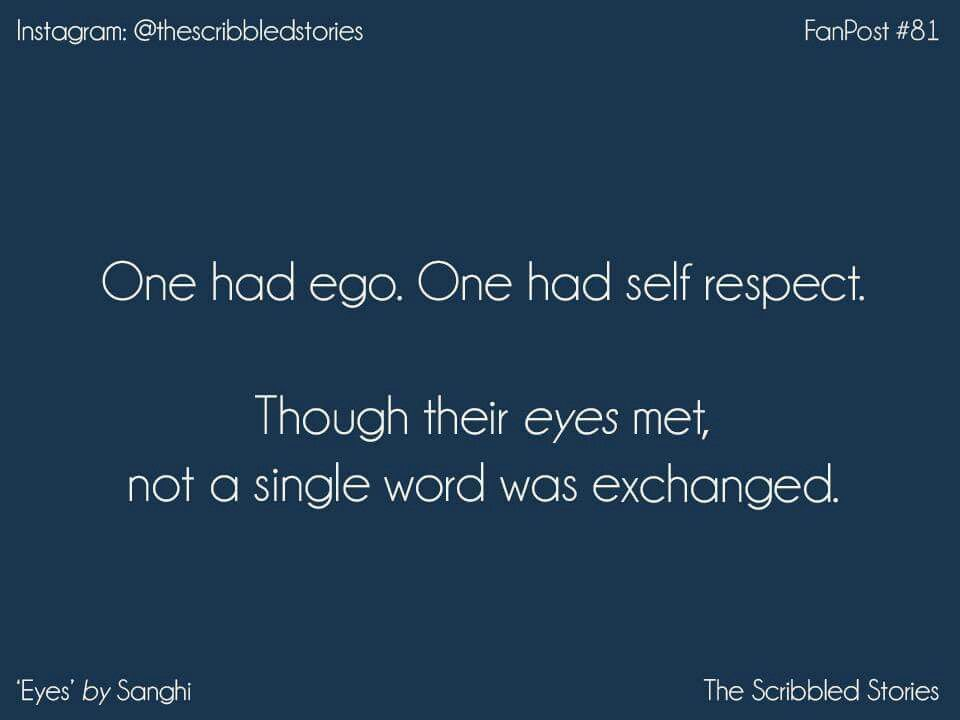 One Had Ego One Had Self Respect Thoug Their Eyes Met Not A